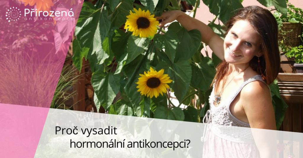 vysazení hormonální antikoncepce